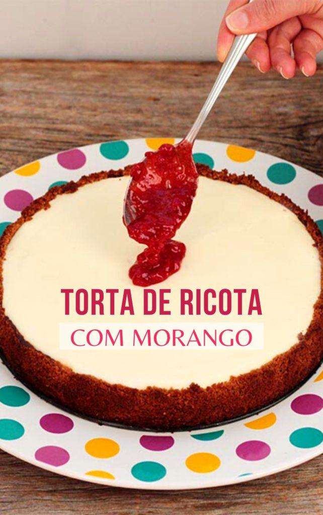 Receita de torta de ricota com geleia de morango, é um tipo de cheesecake feito com ricota