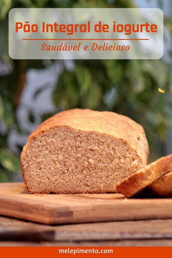 Receita de pão integral com iogurte. Um pão saudável, rico em fibras e muito macio. Faça pão caseiro.