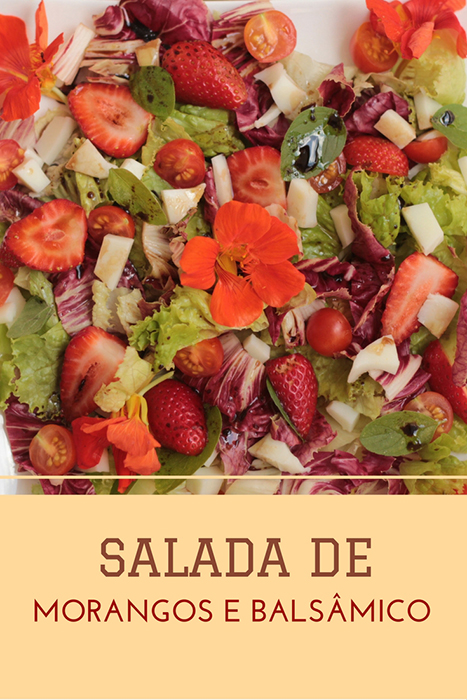 Salada de morango e molho de balsâmico