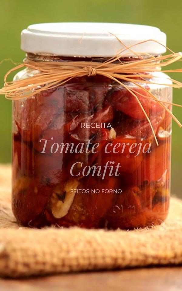Confit de tomate cereja feito no forno - Receita de tomatinhos cerejas assados e confitados em azeite de oliva, receita perfeita para servir com pães e até para presentear.