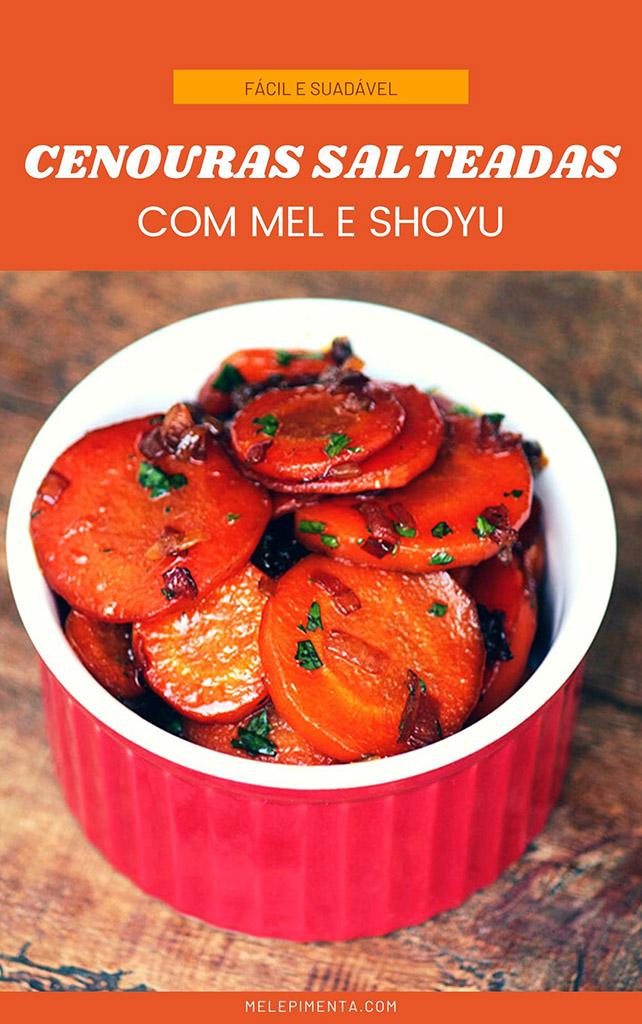 Cenouras salteadas com mel - Receita rápida