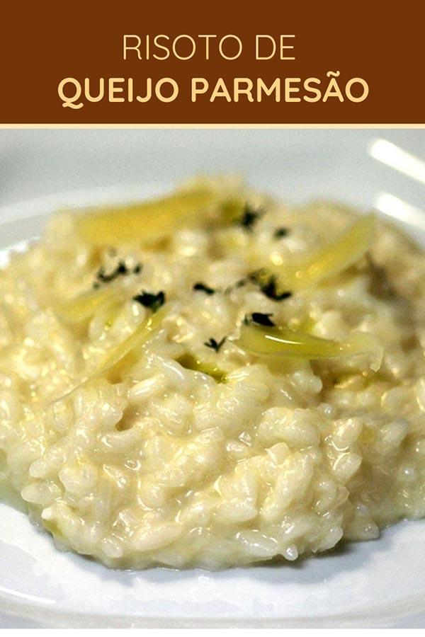 Risoto de queijo parmesão - Um risoto que é um clássico da culinária italiana para você preparar em casa. Uma receita fácil de risoto, com sabor suave e perfeita para acompanhar carnes.