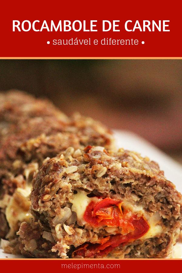 Rocambole de carne moída saudável e delicioso -Feito com aveia e tomates secos, Saudável, fácil e delicioso.