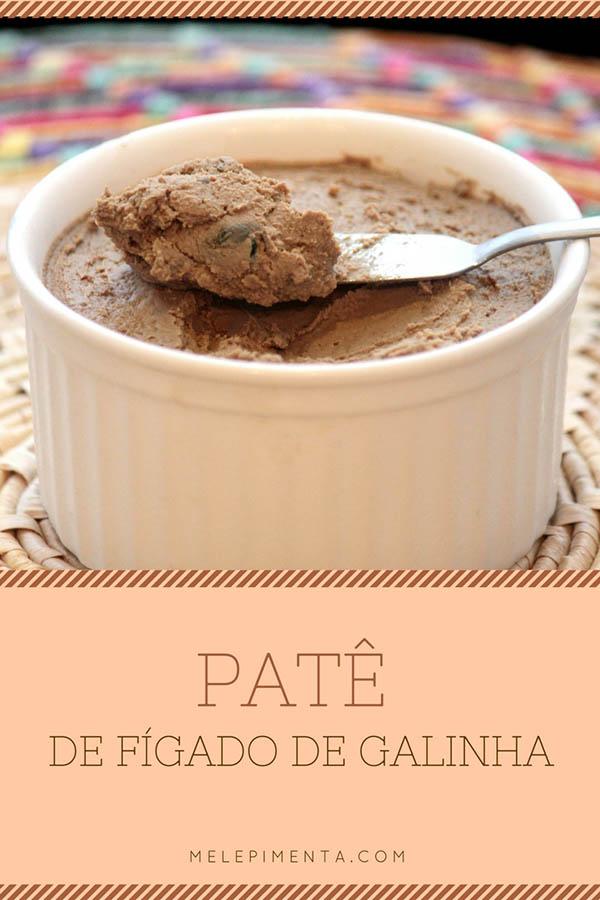Patê de fígado caseiro - Receita de patê feito com fígado de galinha, faça patês na sua casa. O sabor é maravilhoso!