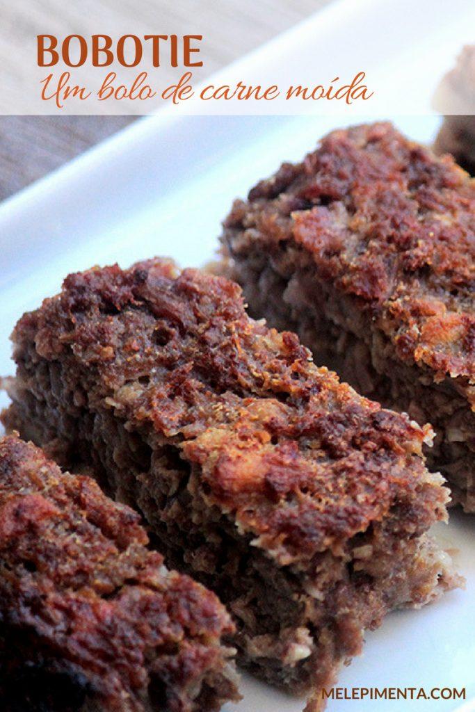Bolo de carne moída - Bobotie - Receita de um bolo de carne rico em sabor, fácil de fazer. A receita leva cebola refogada, curry e especiarias que transformam esse bolo de carne em algo especial.