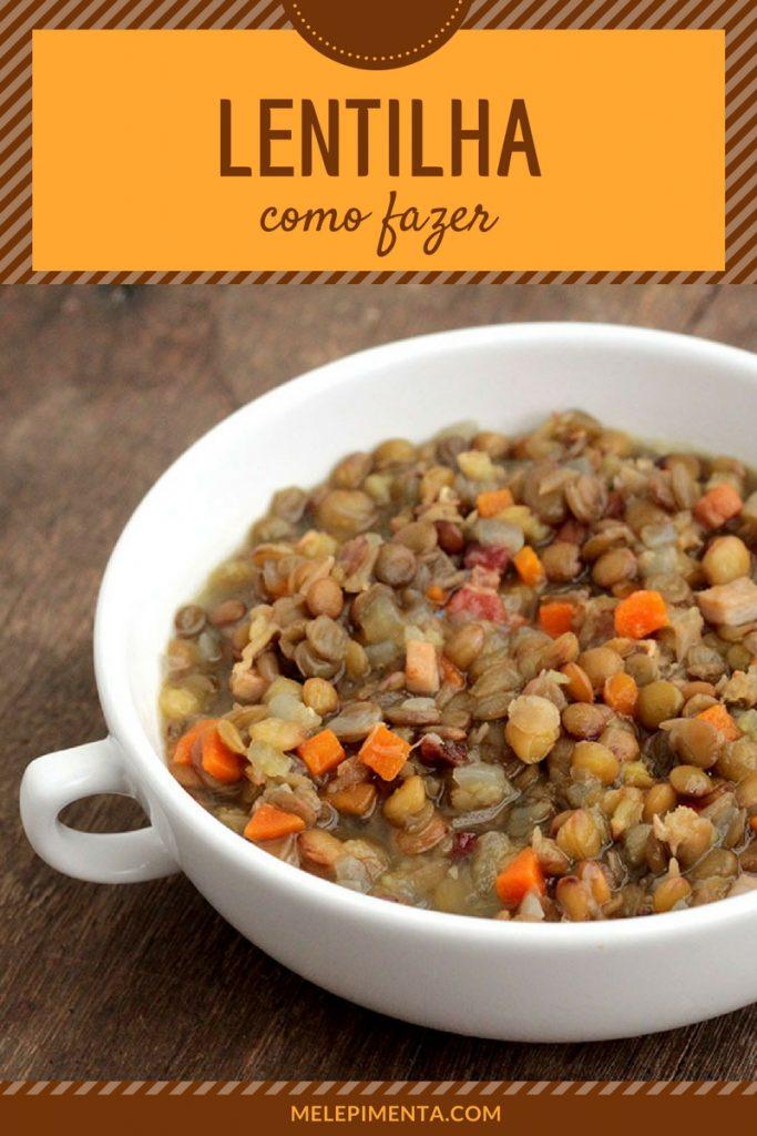 Receita de lentilha nutritiva e saborosa - confira essa receita perfeita para as suas refeições do dia a dia e também para a ceia de ano novo.