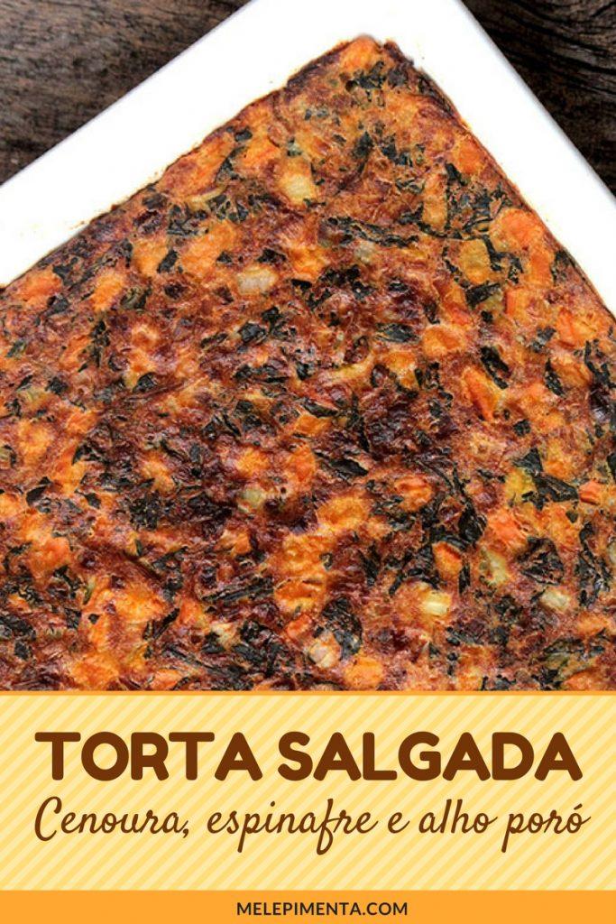 Torta de cenoura com espinafre e alho poró - Uma receita saudável e simplesmente deliciosa para você. Essa torta de cenoura é muito fácil de fazer e você pode preparar ela sem glúten e sem lactose. Confira a receita e insira mias cenoura, espinafre e alho poró na sua dieta.