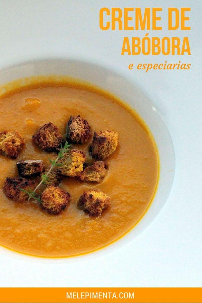 Creme de abóbora e especiarias - Uma receita saudável e deliciosa, ela pode ser preparada com a moranga cabotiá ou com a abóbora de sua preferência. A receita leva curry, gengibre e canela que conferem um sabor muito especial a essa sopa.