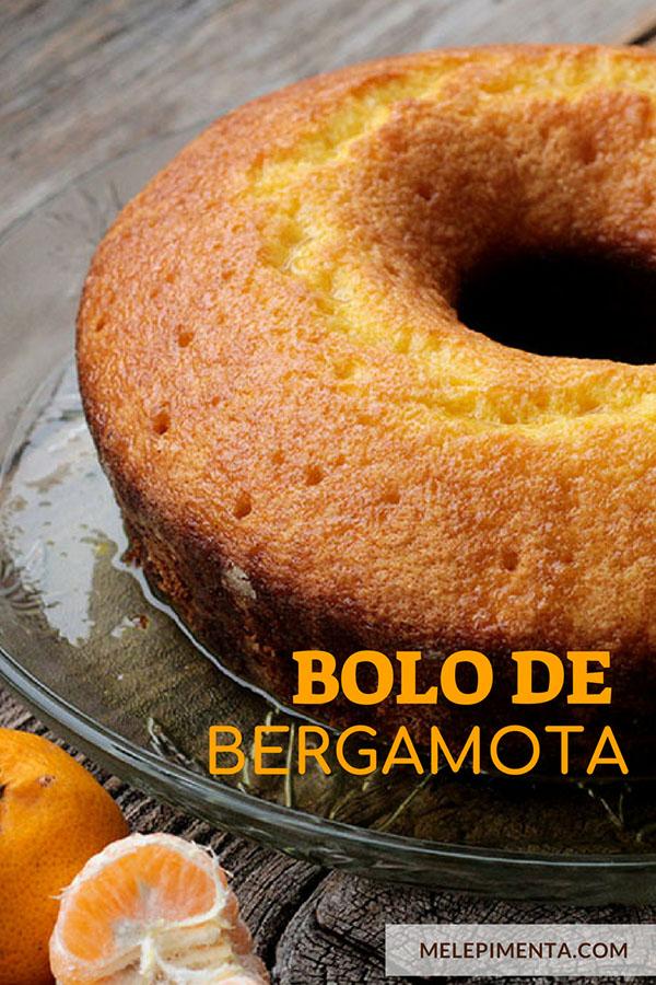 Receita deliciosa de bolo de bergamota. Essa fruta é conhecida como bergamota, mexerica, tangerina e mais alguns outro nomes, ela é doce, tem acidez e podemos fazer receitas maravilhosas com ela. Confira essa receita de bolo de bergamota que é coberto por uma calda cheio de sabor.