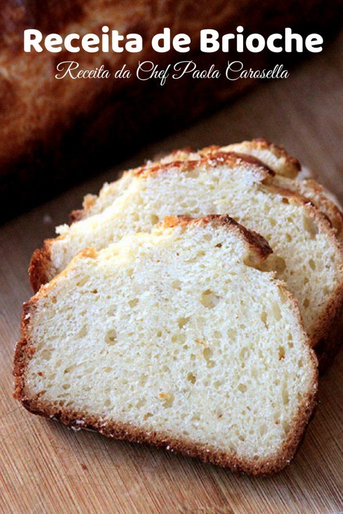 Receita de Brioche da Chef Paola Carosella - Prepare na sua casa esse pão delicioso e amanteigado. O pão de brioche vai bem com geleias, para um sanduíche. Combina com café da manhã, lanche da tarde e piquenique. Confira a receita desse brioche maravilhoso e faça em casa.