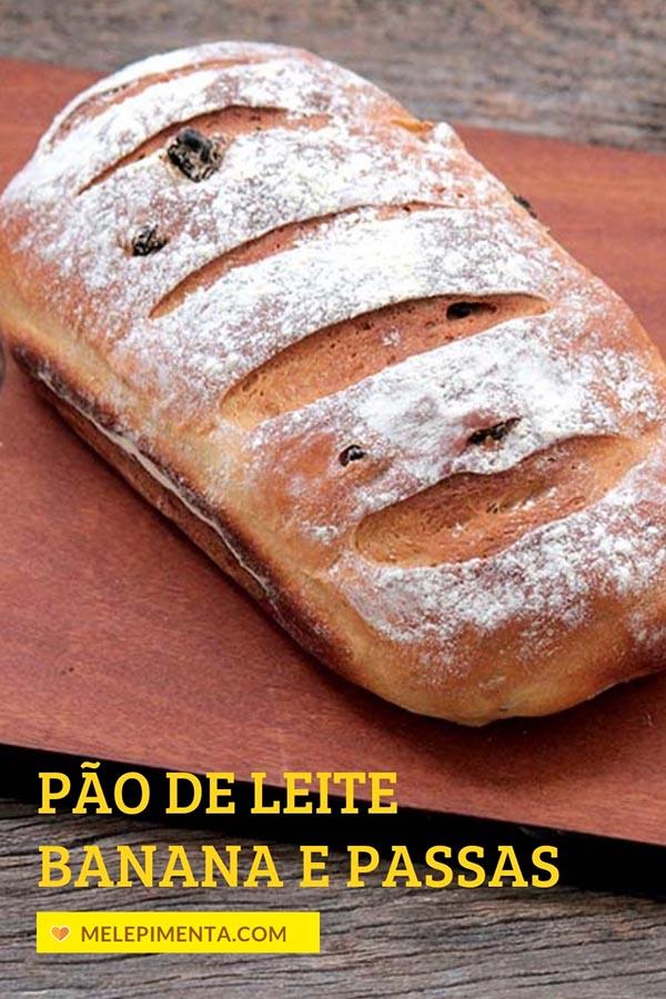 Pão de leite com banana e uvas-passas - Faça um delicioso pão caseiro para o seu café da manhã e lanche da tarde. Esse pão é feito com leite, banana e uvas-passas e a combinação é simplesmente perfeita. Faça esse pão também na versão integral.