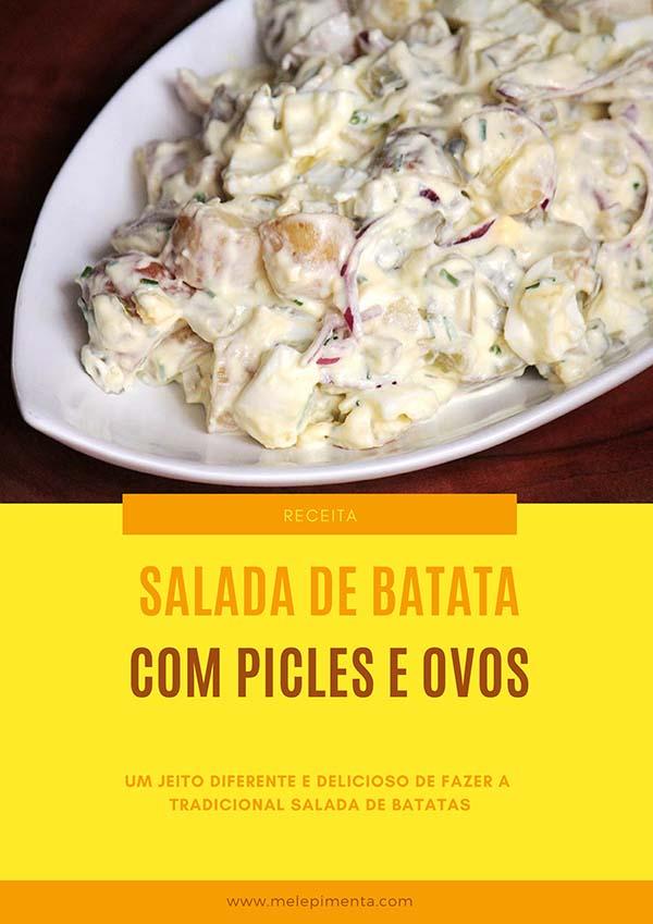 Salada de batata com picles e ovos - Essa é uma salada de batata diferente que leva picles de pepino, ovos e outros ingredientes cheios de sabor. Faça essa salada de maionese simplesmente deliciosa na sua casa também.
