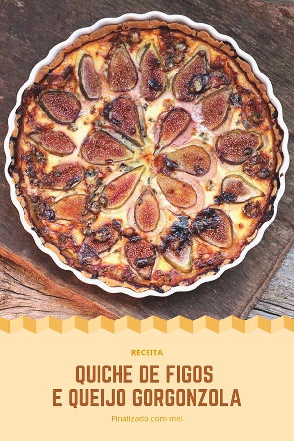 Quiche de figos e queijo gorgonzola com toque de mel - Receita de um delicioso quiche feito com gorgonzola, figos frescos e depois regado por uma camada de mel. Perfeito para um piquinique, brunch, jantar e para lanchar. Faça essa receita na sua casa também.
