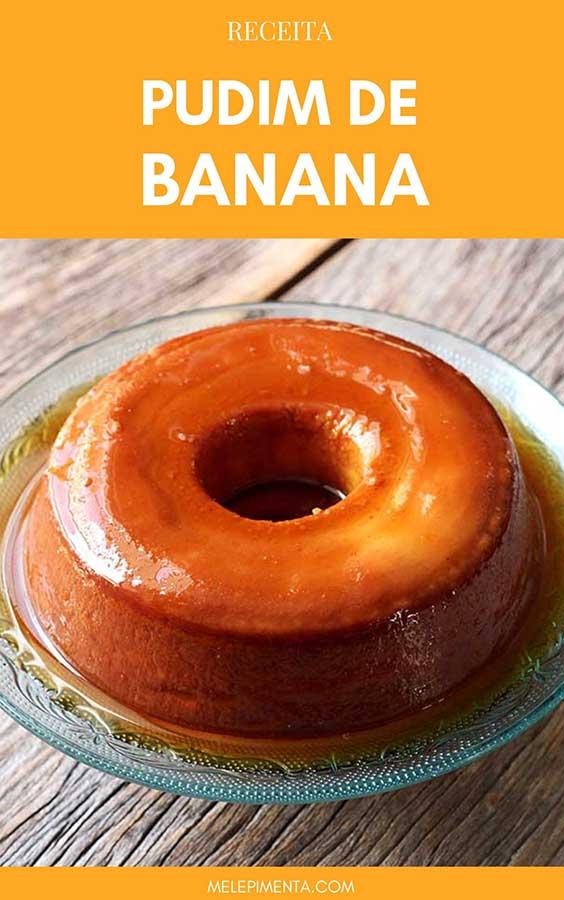Uma deliciosa sobremesa de banana para você fazer em casa