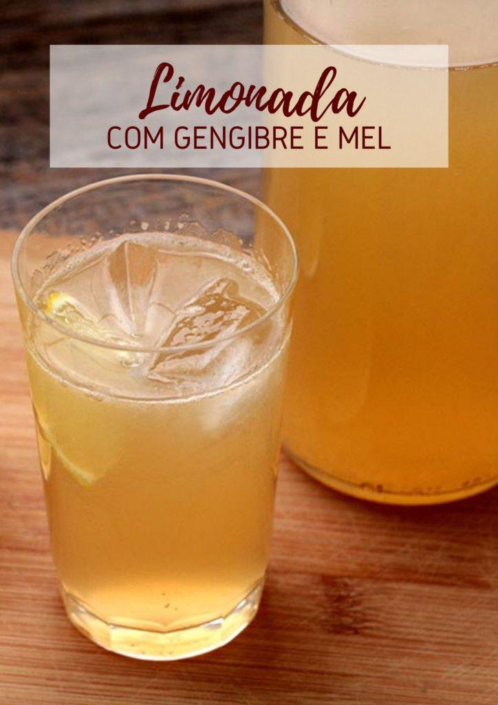 Limonada com gengibre e mel - Refrescante e gostosa